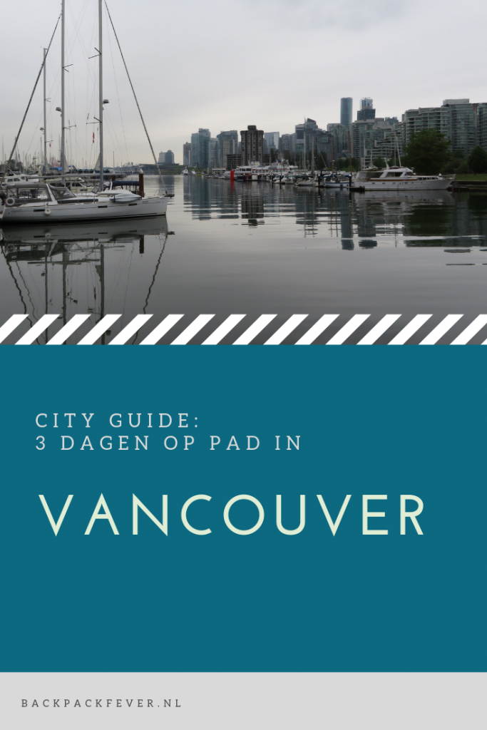 Pin it! City Guide: 3 dagen Vancouver