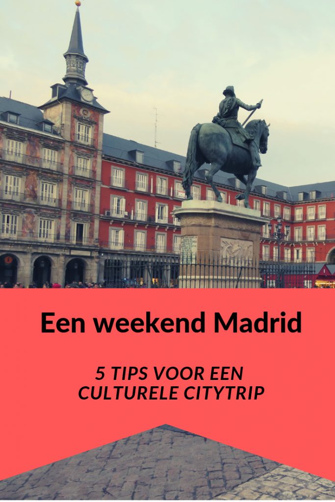 Pin it! Weekend Madrid | 5 tips voor een cultureel en culinair weekend