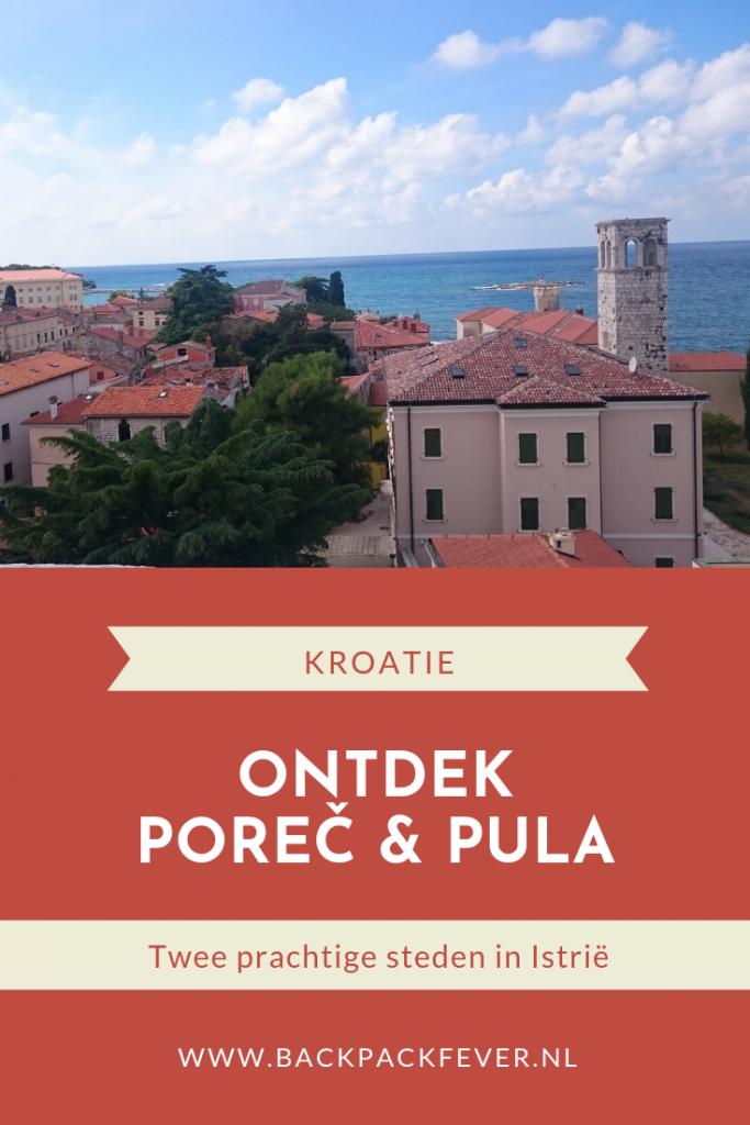 PIn it! | Poreč en Pula: Prachtige stadjes in Kroatië