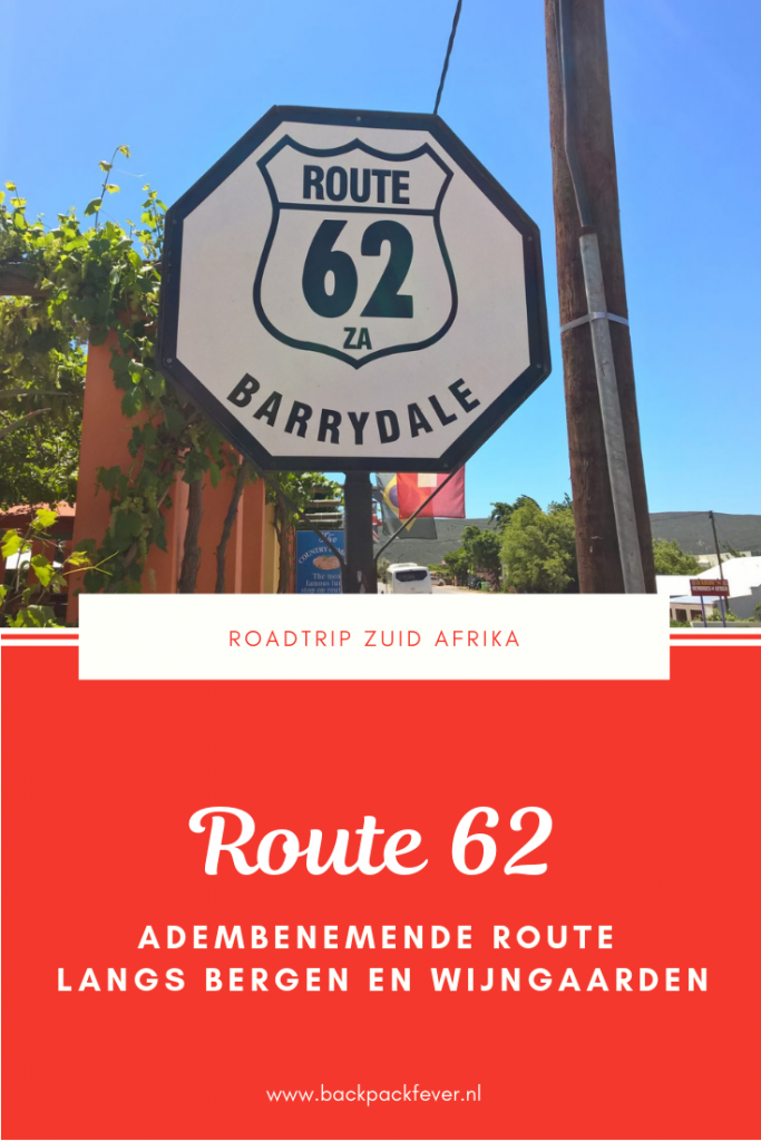 Pin it! De adembenemende Route 62 Zuid Afrika