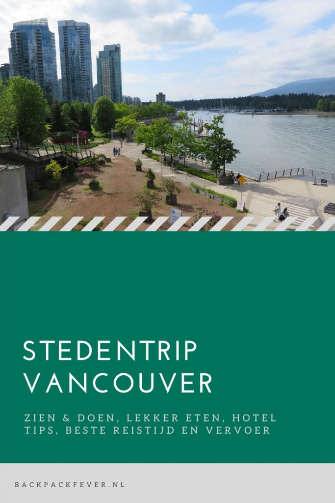 Pin it! Stedentrip Vancouver: handige tips om alles uit je verblijf te halen