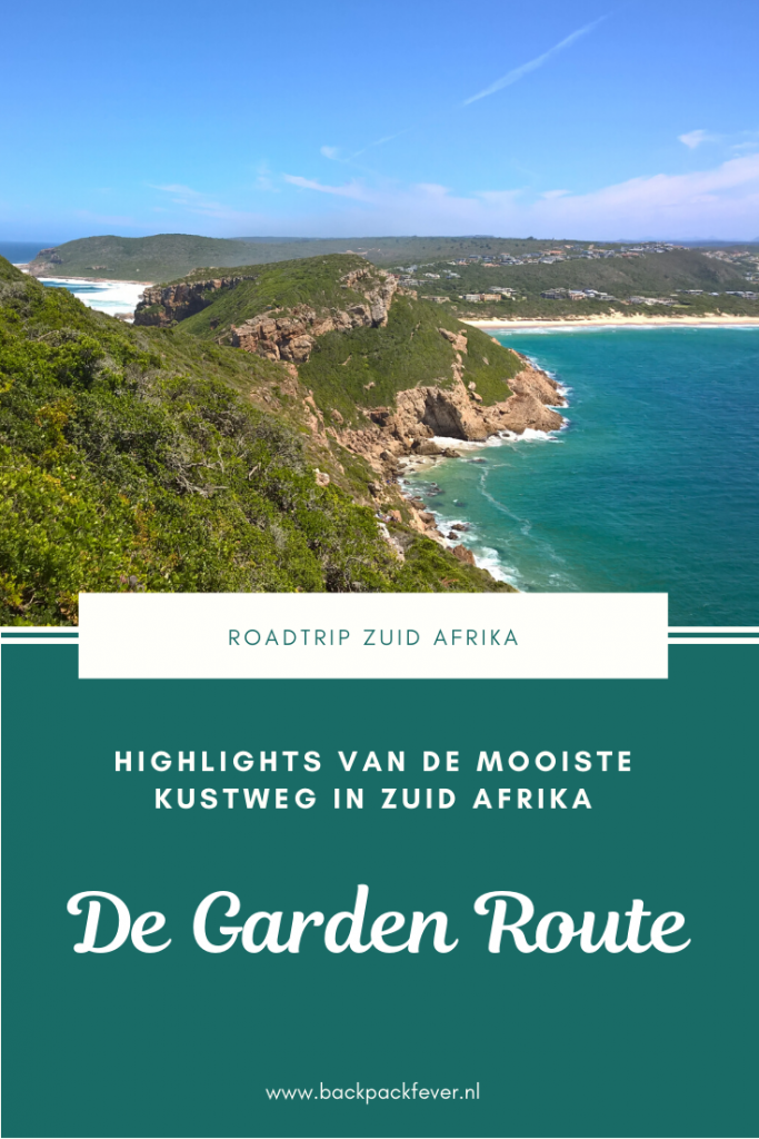 Pin it! De Garden Route Zuid Afrika