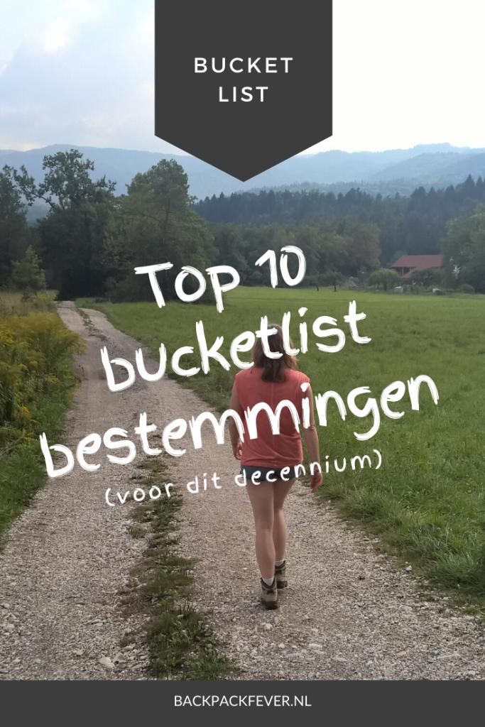 Pin it! Mijn top 10 bucketlist bestemmingen voor dit decennium