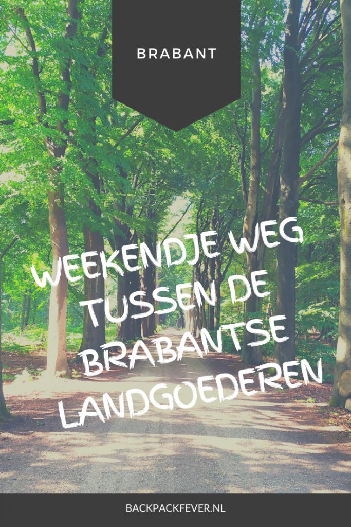 Pin it! Een weekendje weg tussen de Brabantse landgoederen